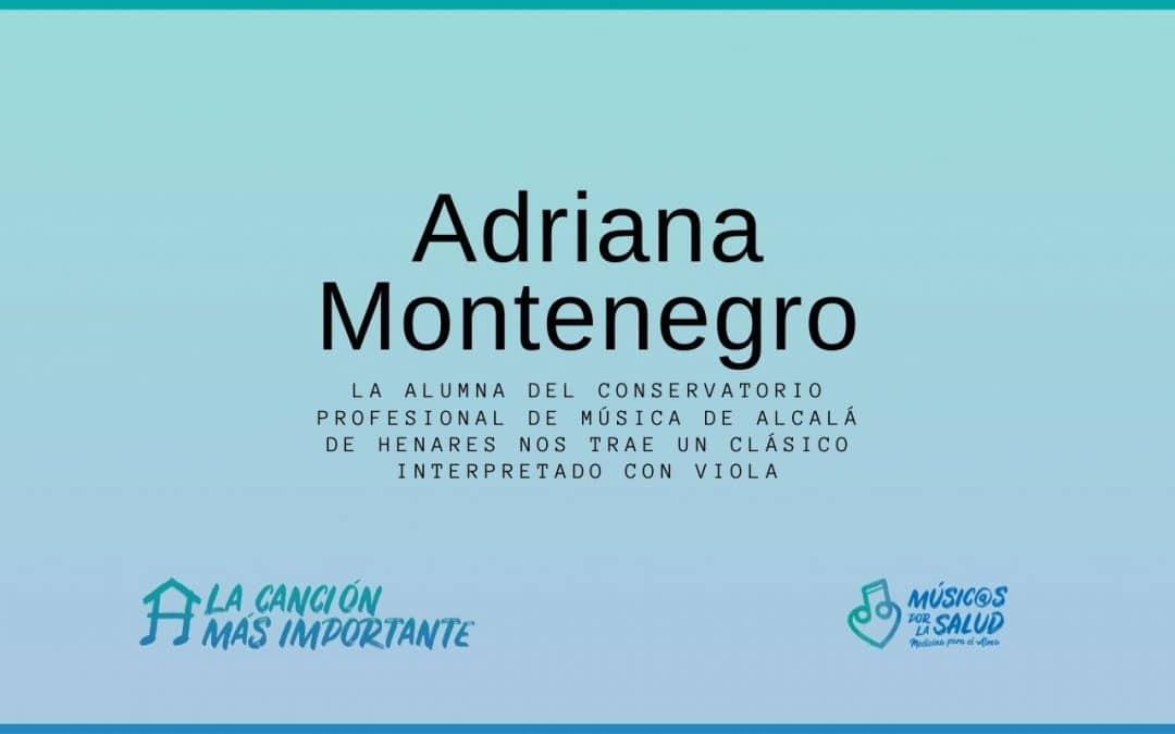 Adriana Montenegro, interpreta una canción en viola para #RetoCovid19